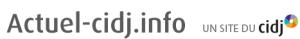 Infos métiers, orientations, agenda pro avec Actuel CIDJ