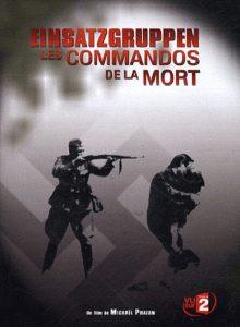 Einsatzgruppen_Les_Commandos_de_la_Mort
